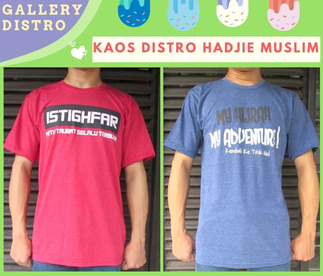 Distributor Kaos Distro Hadjie Muslim Dewasa Termurah di Bandung 25Ribu