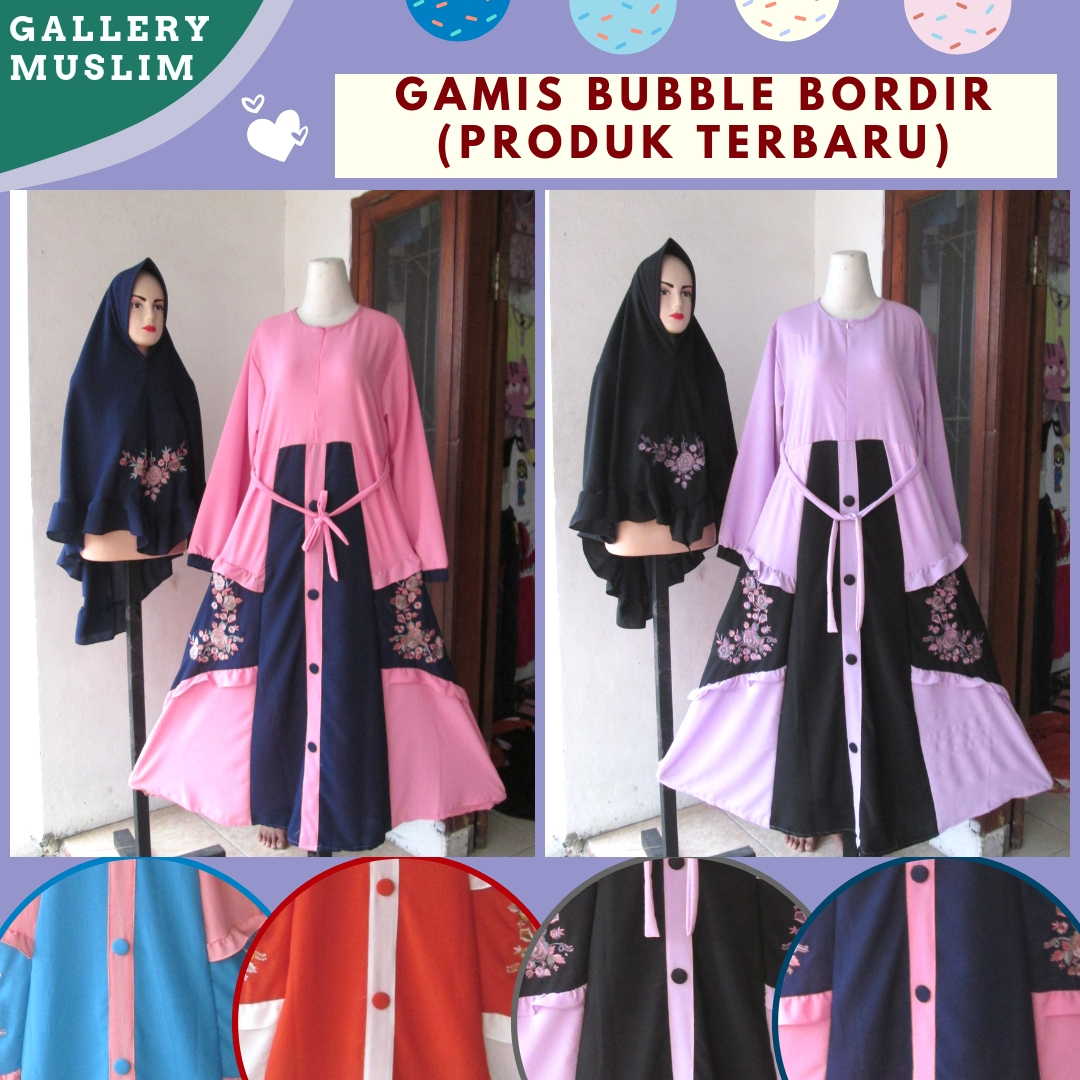 Produsen Gamis Bubble Bordir Wanita Dewasa Termurah di Bandung 120RIBUAN